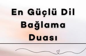 En Guclu Dil Baglama Duasi 300x194 - Anasayfa